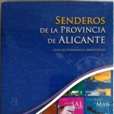 Cine: SENDEROS DE LA PROVINCIA DE ALICANTE GUIA DE ITINERARIOS AMBIENTALES DIPUTACION ALICANTE 2010. Lote 156651614