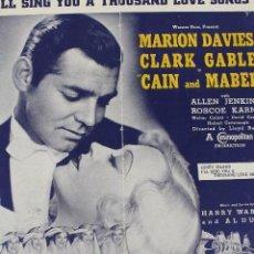 Cine: CAIN AND MABEL. CLARK GLABLE, MARION DAVIES. PARTITURA Y LETRA CANCIÓN DE LA PELÍCULA. 1936.. Lote 156654198