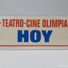 Cine: ORIGINAL CARTEL DE LA CARTELERA DEL TEATRO - CINE OLIMPIA DE HUESCA . TEATRO - CINE OLIMPIA HOY. Lote 158946254