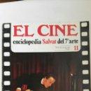 Cine: FASCÍCULO EL CINE ENCICLOPEDIA SALVAT DEL 7° ARTE N 11. Lote 160490040