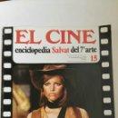 Cine: FASCÍCULO EL CINE ENCICLOPEDIA SALVAT DEL 7° ARTE N 15. Lote 160490190