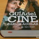 Cine: GUIA DEL CINE CARLOS AGUILAR . Lote 160664278