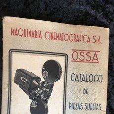 Cine: MAQUINARIA CINEMATOGRAFICA S.S. - OSSA CATALOGO DE PIEZAS SUELTAS - OSSA VI - B. Lote 163572994