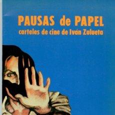 Cinéma: PAUSAS DE PAPEL. CARTELES DE CINE DE IVÁN ZULUETA. Lote 166413202