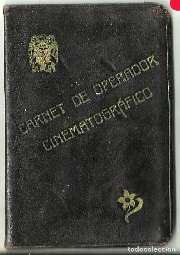 CARNET DE OPERADOR CINEMATOGRÁFICO DE 1949 (Cine - Varios)