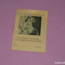 Cine: COLECCIÓN DE PELICULAS CON CONSTANCE TALMADGE EN SU HERMANA DE PARIS - PUBLI DEPURATIVO WOKEYER. Lote 170081188