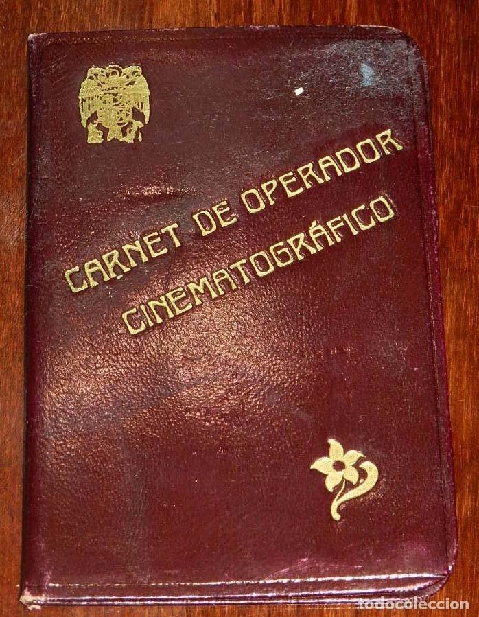 NTIGUO CARNET DE OPERADOR CINEMATOGRAFICO, OTORGADO POR EL GOBIERNO CIVIL DE VALLADOLID EN 1942, TAL (Cine - Varios)