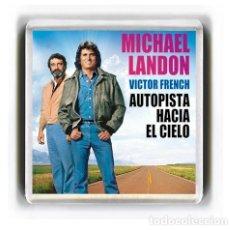 Cine: IMAN ACRILICO NEVERA - SERIES DE TELEVISION AUTOPISTA HACIA EL CIELO. Lote 175947604