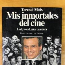 Cine: MIS INMORTALES DEL CINE. HOLLYWOOD, AÑOS CUARENTA.. Lote 176072983