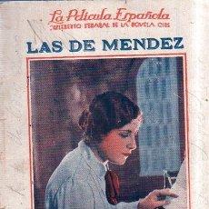 Cine: LAS DE MENDEZ. LA PELICULA ESPAÑOLA. SUPLEMENTO SEMANAL DE LA NOVELA DE CINE. AÑO I, Nº 11. . Lote 176625414