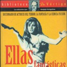 Cine: ELLAS SON FANTÁSTICAS- ANTONIO TRASHORRAS. Lote 177058342