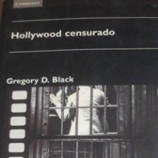 Cine: HOLLYWOOD CENSURADO. CENSURA EN LAS PELÍCULAS DORADAS DE HOLLYWOOD. Lote 177754133