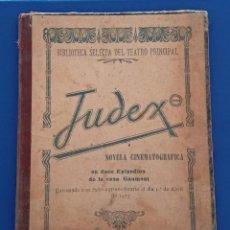 Cine: JUDEX NOVELA CINEMATOGRAFICA EN 12 EPISODIOS DE LA CASA GAUMONT, ESTRENADA EN 1917. W. Lote 187507506