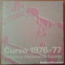 Cine: CURSO 1976 - 77 FILMOTECA NACIONAL ESPAÑA. Lote 190906615