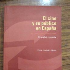 Cine: LIBRO EL CINE Y SU PÚBLICO. UN ANÁLISIS ECONÓMICO. Lote 191634325