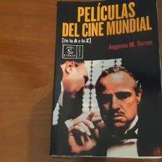 Cine: LIBRO PELÍCULAS DEL CINE MUNDIAL ESPASA AUGUSTO M. TORRES. Lote 194184631