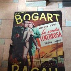Cine: BOGARÁ LA SENDA TENEBROSA LAUREN BACALL.GIRMADO MARTÍ Y MARI BARCELONA. Lote 195285261