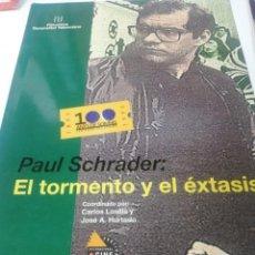 Cinéma: PAUL SCHRADER: EL TORMENTO Y EL EXTASIS.. Lote 196245803