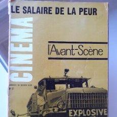 Cine: L'AVANT-SCÈNE DU CINEMA Nº 17: LE SALAIRE DE LA PEUR. Lote 204326455