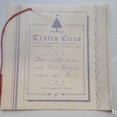 Cine: FELICITACION DEL TEATRO CIRCO DICIEMBRE DE 1944 CON TITULOS DE PELICULAS PARA PROXIMOS ESTRENOS. Lote 206479242