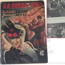 Cine: LA RUEDA DE LA VIDA LIBRO ANTIGUO - NOVELA SUEVIA FILMS COLECCIÓN CINEMA FOTOS ISMAEL MERLO A COLOME. Lote 210416743