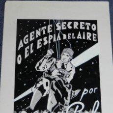 Cine: DIBUJO PORTADA ORIGINAL DE CINE - AGENTE SECRETO O EL ESPIA DEL AIRE POR HARRY PIEL. Lote 210732331