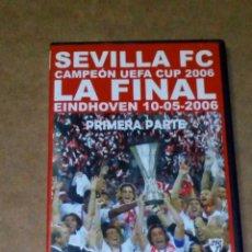 Cine: VENDO DVD SEVILLA FC, LA FINAL HEINDOVEN, 10/05/2006, 1ª PARTE (VER OTRA FOTO).. Lote 211591351