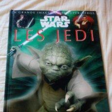 Cine: STAR WARS,LA GRANDE IMAGERIE DES SUPER HEROS STAR WARS LES JEDI,2015,FRANCES. Lote 211623525