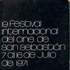 Cine: 19 FESTIVAL INTERNACIONAL DE CINE DE SAN SEBASTIÁN. 7 A 16 DE JULIO DE 1971. Lote 212076012