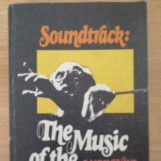 Cine: SOUNDTRACK: THE MUSIC OF THE MOVIES. MARK EVANS. HOPKINSON AND BLAKE, NEW YORK.. Lote 215902253