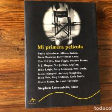 Cine: MI PRIMERA PELÍCULA. STEPHEN LOWESNTEIN (EDIT.) ALMODOVAR. HERMANOS COEN, J.BUSCEMI, ETC. TRAYECTOS. Lote 216826585