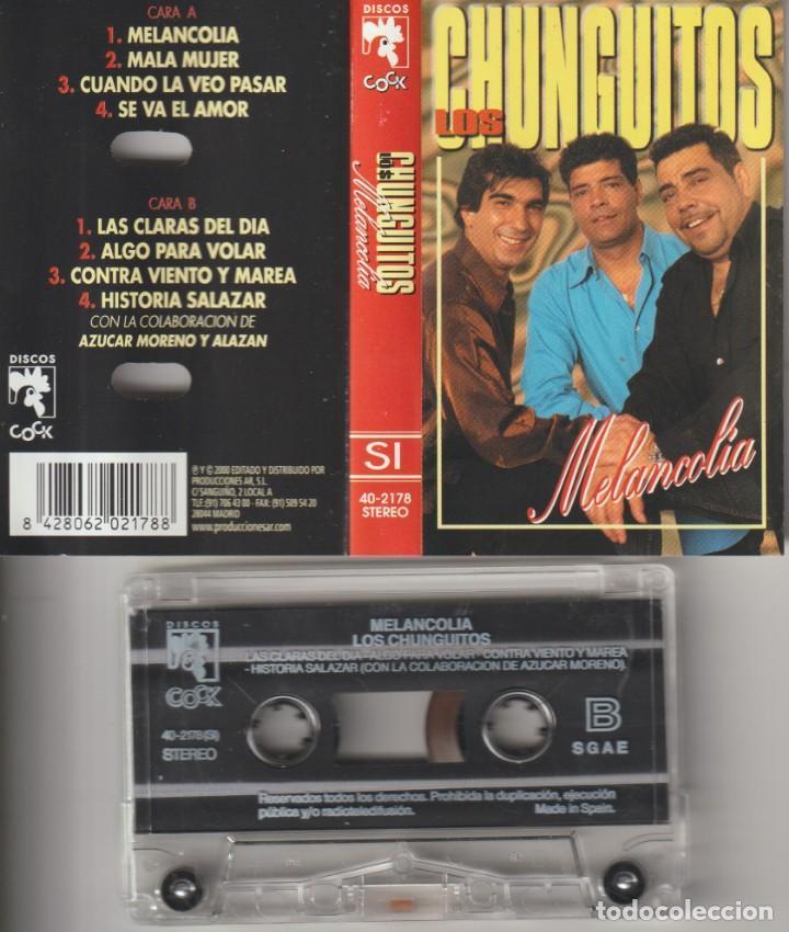 CASETTE ORIGINAL LOS CHUNGUITOS MELANCOLIA (Cine - Varios)