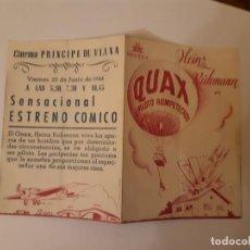 Cine: QUAX , PROGRAMA DE MANO DE CINE DEL CINEMA PRINCIPE DE VIANA DE PAMPLONA AÑOS 40. Lote 221828245