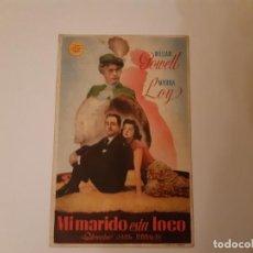 Cine: MI MARIDO ESTA LOCO , PROGRAMA DE MANO DE CINE DEL CINEMA PRINCIPE DE VIANA DE PAMPLONA AÑOS 40. Lote 221828331