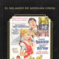 Cinema: LIBRETO EL MILAGRO DE MORGAN CREEK - PRESTON STURGES. Lote 226162740