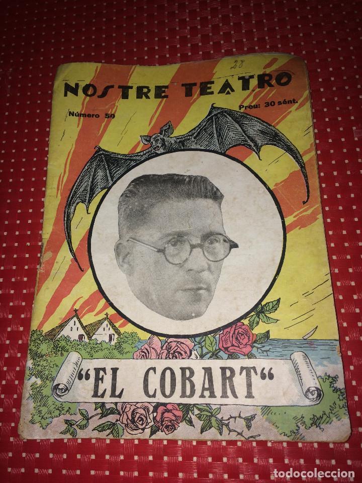 NOSTRE TEATRO - EL COBART - COMEDIA DRAMÁTICA VALENSIANA - AÑO 1931 (Cine - Varios)