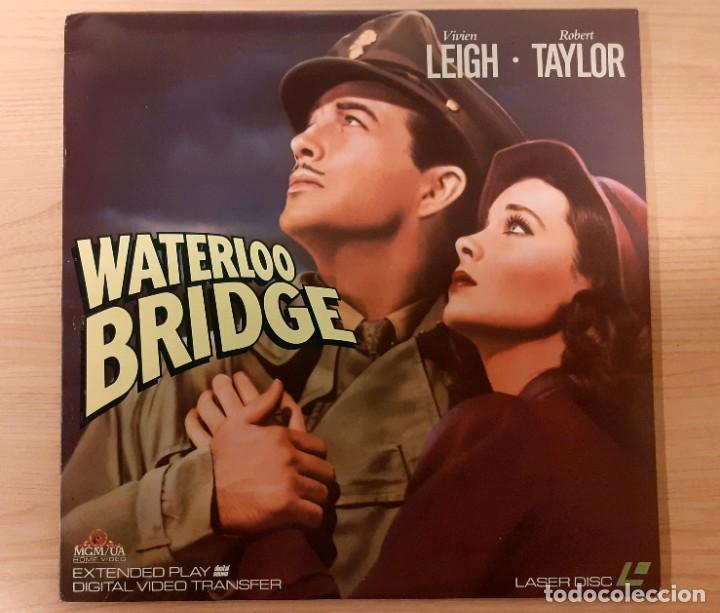 WATERLOO BRIDGE (EL PUENTE DE WATERLOO) LASERDISC USA NTSC VIVIEN LEIGH, ROBERT TAYLOR (Cine - Varios)