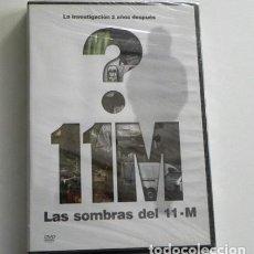 Cine: DVD PRECINTADO DOCUMENTAL LAS SOMBRAS DEL 11M ATENTADO MASACRE MADRID ESPAÑA 11 M TERROR TERRORISMO. Lote 240268580