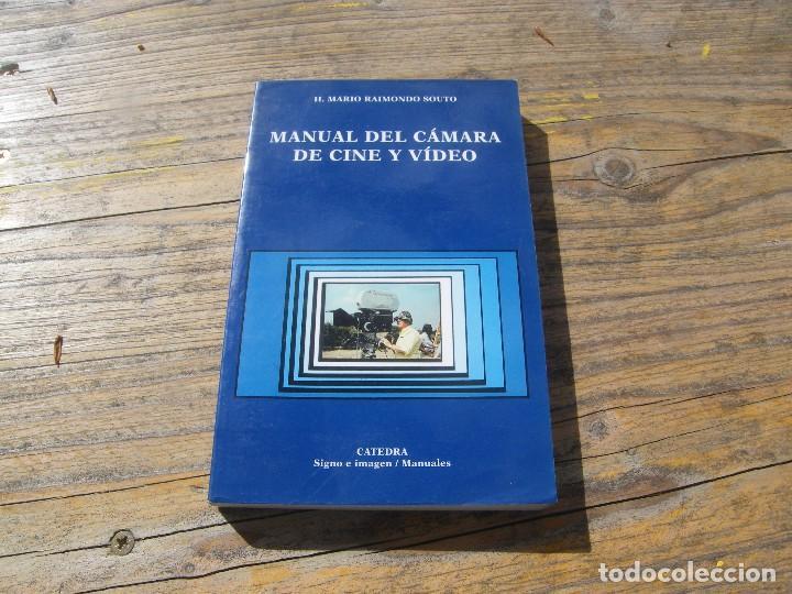 MANUAL DEL CÁMARA DE CINE Y VÍDEO. H. MARIO RAIMONDO SOUTO (Cine - Varios)