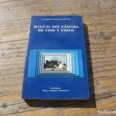 Cine: MANUAL DEL CÁMARA DE CINE Y VÍDEO. H. MARIO RAIMONDO SOUTO. Lote 244821160