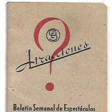 Cine: ATRACCIONES BOLETIN SEMANAL DE ESPECTACULOS 2 AL 8 AGOSTO 1943.-IMPORTANTE LEER ENVIOS. Lote 254798210