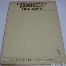 Cine: LAS GRANDES ESTRELLAS DEL CINE1984-1ª EDICION LA VANGUARDIA 312 PG.IMPORTANTE LEER DESCRIPCIÓN ENVIO. Lote 262717695