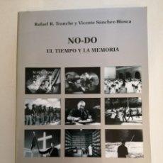Cine: TRANCHE Y SANCHEZ-BIOSCA NO-DO EL TIEMPO Y LA MEMORIA. Lote 288097888