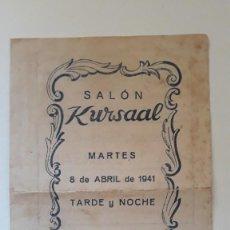 Cine: PROGRAMA DE MANO SALÓN KURSAAL. ACONTECIMIENTO ARTÍSTICO CINEMATOGRÁFICO. GRANDIOSO FESTIVAL. 1941. Lote 288110828