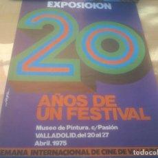 Cine: CARTEL EXPOXICION 20 AÑOS DE UN FESTIVAL SEMANA INTERNACIONAL DE CINE VALLADOLID.1975. Lote 288736858