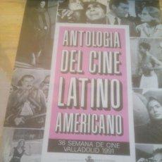 Cine: CARTEL 36 ANTOLOGIA DEL CINE LATINO AMERICANO SEMANA INTERNACIONAL DE CINE VALLADOLID.1991. Lote 288737008