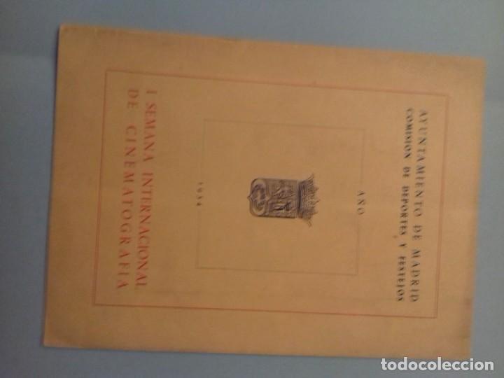 PROGRAMA I SEMANA INTERNACIONAL DE CINEMATOGRAFÍA AYUNTAMIENTO DE MADRID AÑO 1954 (Cine - Varios)