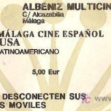 Cine: ENTRADA DE CINE PARA 'MADEINUSA'. 9º FESTIVAL DE CINE ESPAÑOL DE MÁLAGA 2006.. Lote 3089000