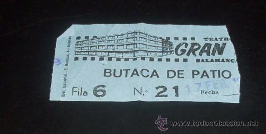 ENTRADA CINE -TEATRO GRAN VIA - SALAMANCA - 1979 (Cine - Entradas)