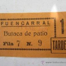 Cine: ENTRADA DE CINE O TEATRO FUENCARRAL - MADRID31 ENERO 1932. Lote 31735553